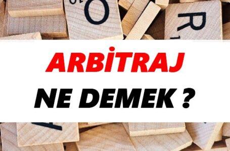Arbitraj Alım Satımı Nedir?